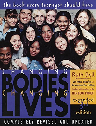 Changing Bodies, Changing Lives: A Book for Teens on Sex and Relationships from Random House USA Inc