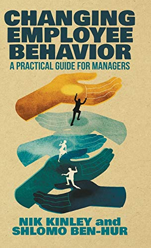 Changing Employee Behavior: A Practical Guide for Managers from Palgrave Macmillan