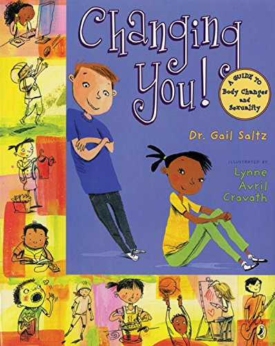 Changing You!: A Guide to Body Changes and Sexuality from Puffin Books