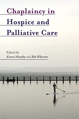 Chaplaincy in Hospice and Palliative Care from Jessica Kingsley Publishers