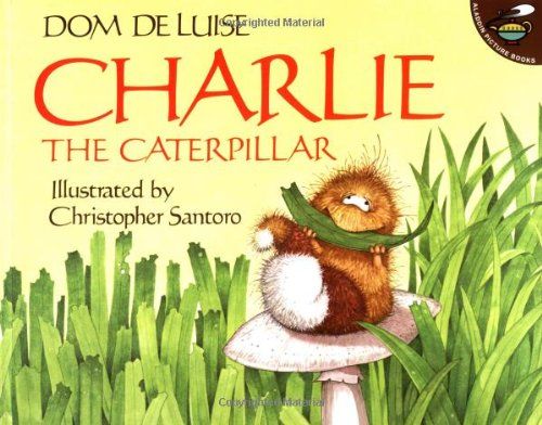 Charlie the Caterpillar (Aladdin Picture Books) from Aladdin Paperbacks