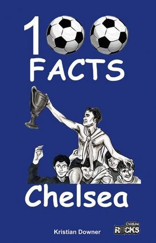 Chelsea - 100 Facts from Wymer Publishing
