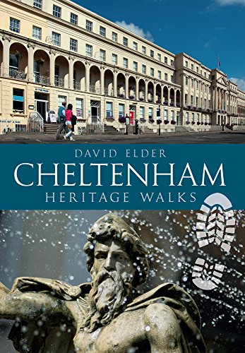 Cheltenham Heritage Walks from Amberley Publishing