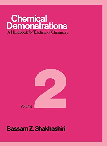 Chemical Demonstrations, Volume Two: A Handbook for Teachers of Chemistry: v. 2 from University of Wisconsin Press