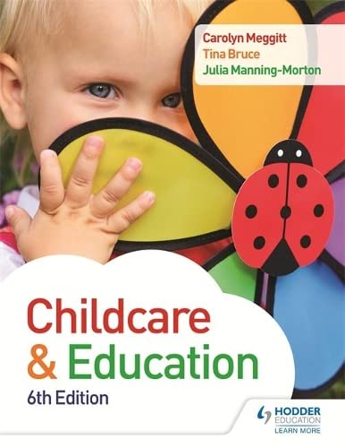 Child Care and Education 6th Edition from Hodder Education