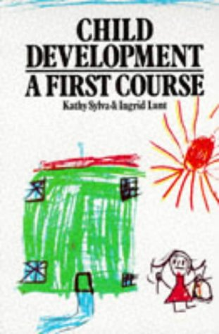 Child Development: A First Course from Wiley-Blackwell