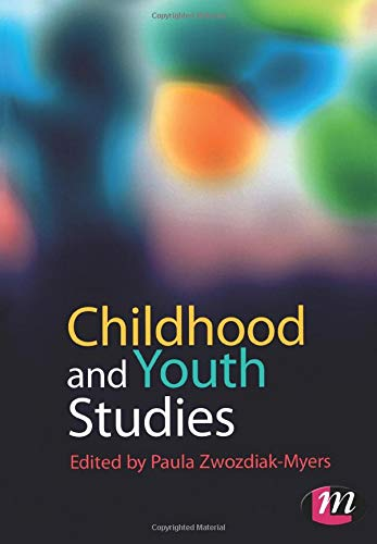 Childhood and Youth Studies (Childhood and Youth Studies Series) from Learning Matters Ltd