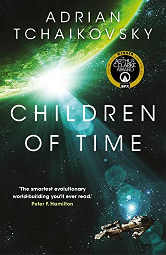 Children of Time: Winner of the 2016 Arthur C. Clarke Award from Pan Books