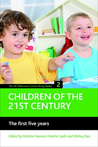 Children of the 21st century (Volume 2): The first five years: 02 (The UK Millennium Cohort Study series) from Policy Press