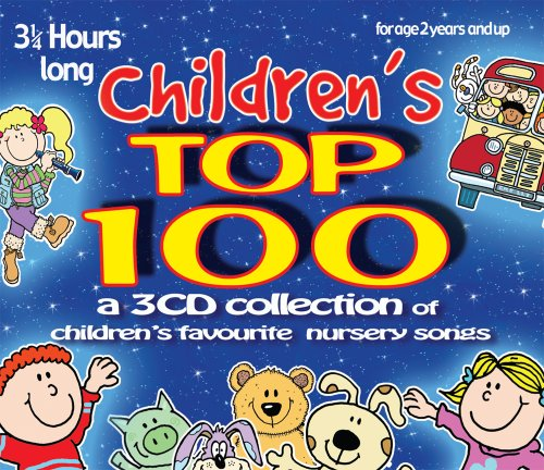 Children's Top 100: 3 CD set of children's favourite nursery songs & rhymes from CRS Records Ltd