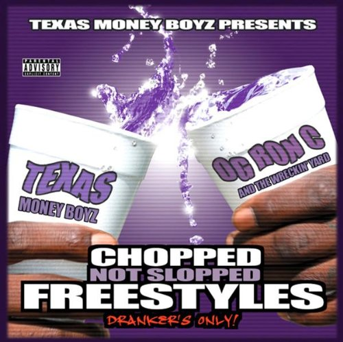 Chopped Not Slopped Freestyles: Drankers Only