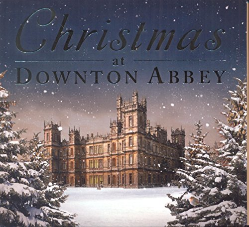 Christmas At Downton Abbey from MULTIPLE