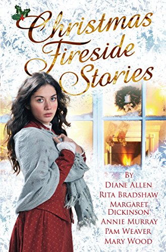 Christmas Fireside Stories: A Collection of Heart-Warming Christmas Short Stories From Six Bestselling Authors from Pan