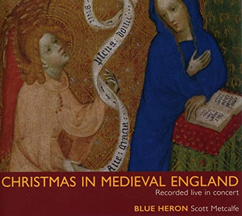 Christmas In Medieval England from Blue Heron