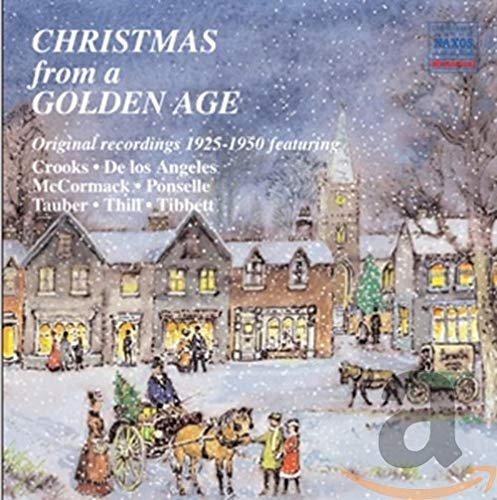 Christmas from a Golden Age (Naxos: 8.110296) from NAXOS