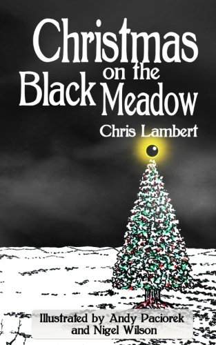 Christmas on the Black Meadow from CreateSpace Independent Publishing Platform