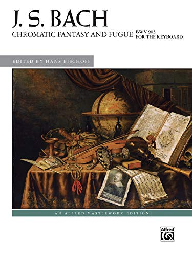 Chromatic Fantasy and Fugue, BWV 903 (Alfred Masterwork Edition) from Alfred Music