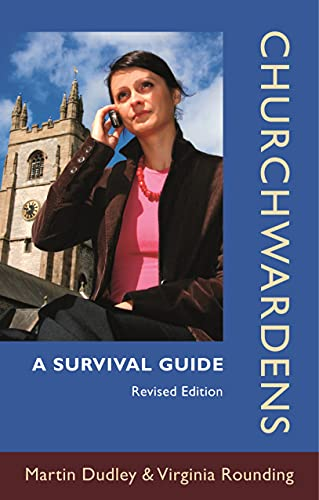 Churchwardens: A Survival Guide (Revised Edition) from SPCK Publishing