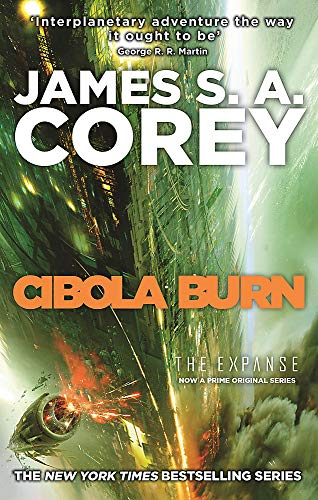 Cibola Burn: Book 4 of the Expanse (now a Prime Original series) from Orbit