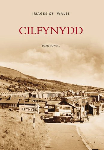 Cilfynydd (Images of Wales) from The History Press