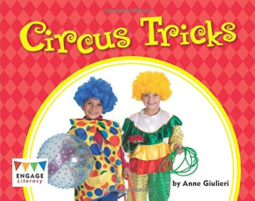 Circus Tricks (Engage Literacy Green) from Raintree