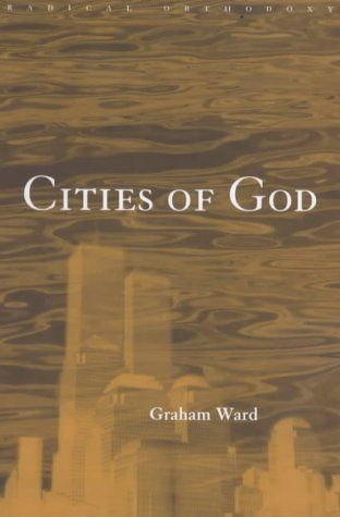 Cities of God (Routledge Radical Orthodoxy) from Routledge