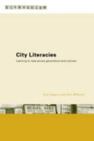 City Literacies: Learning to Read Across Generations and Cultures from Routledge