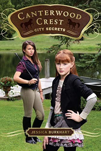 City Secrets: 09 (Canterwood Crest (Quality)) from Aladdin Paperbacks