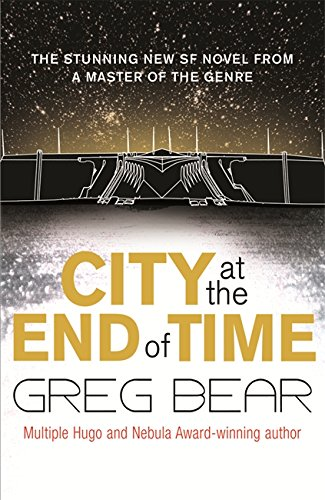 City at the End of Time from Gollancz