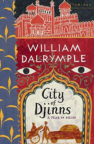City of Djinns: A Year in Delhi from Harpercollins