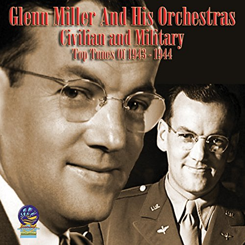 Civilian and Military Top Tunes of 1943-1944