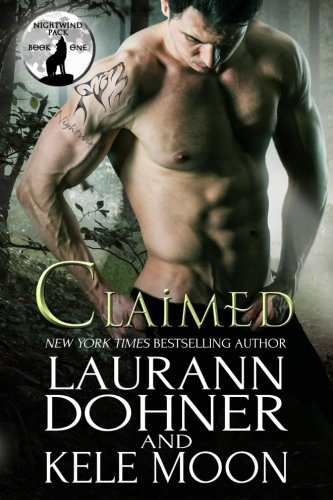 Claimed: Volume 1 (Nightwind Pack) from Laurann Dohner