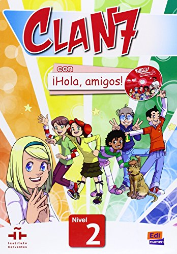 Clan 7 con Hola Amigos!: Student Book Level 2 from Editorial Edinumen