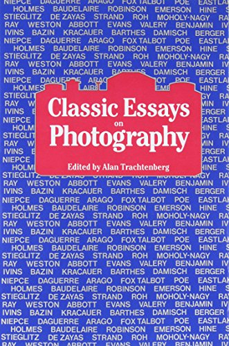 Classic Essays on Photography from Leete's Island Books,U.S.