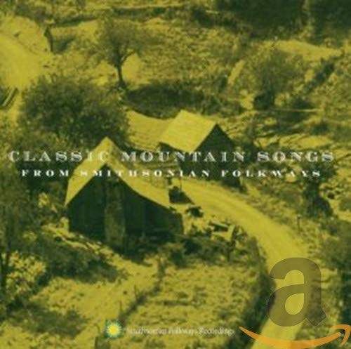 Classic Mountain Songs from Various