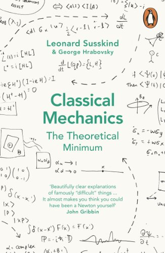 Classical Mechanics: The Theoretical Minimum (Theoretical Minimum 1) from Penguin