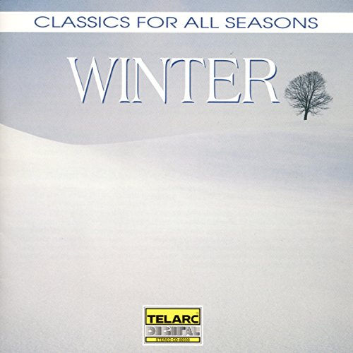 Classics For All Seasons - Winter from TELARC