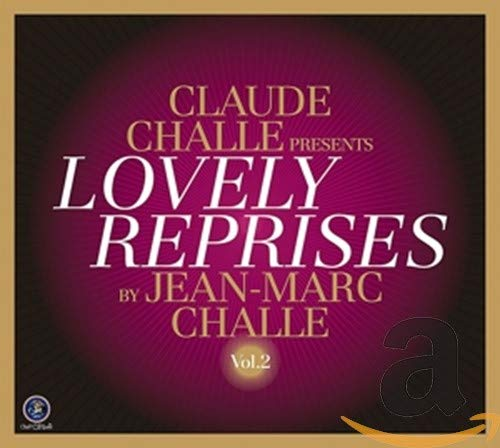 Claude Challe presents Lovely Reprises Vol. 2 from WAGRAM