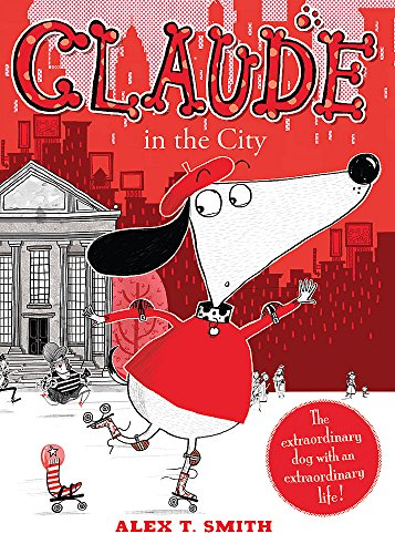 Claude in the City from Hodder Children's Books