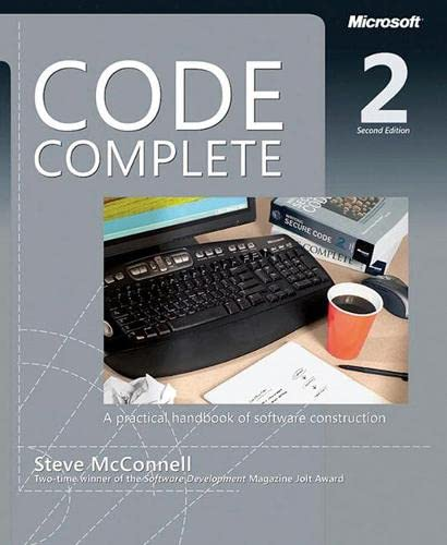 Code Complete: A Practical Handbook of Software Construction from Microsoft Press,U.S.