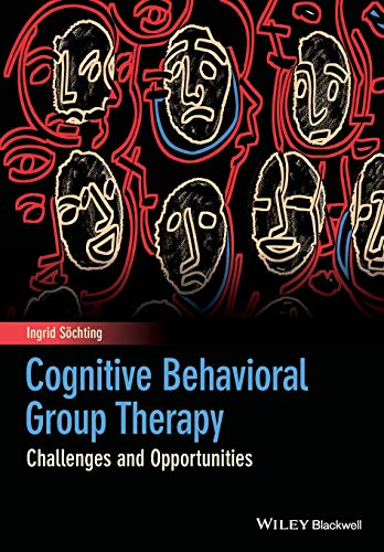 Cognitive Behavioral Group Therapy: Challenges and Opportunities from Wiley-Blackwell
