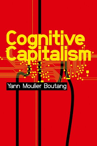 Cognitive Capitalism from Polity Press