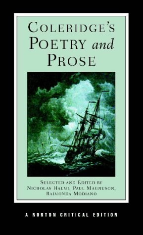 Coleridge's Poetry and Prose: Authoritative Texts Criticism: 0 (Norton Critical Editions) from W. W. Norton & Company