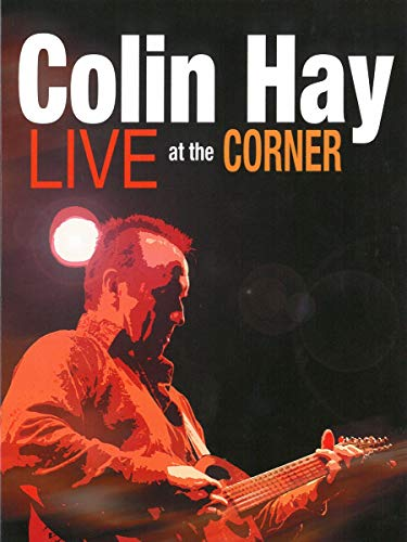 Colin Hay - Live At The Corner [DVD] [2010] from Compass