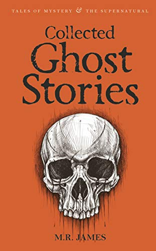 Ghost Stories of M R James (Wordsworth Mystery & Supernatural) (Tales of Mystery & the Supernatural) from Wordsworth Editions Ltd