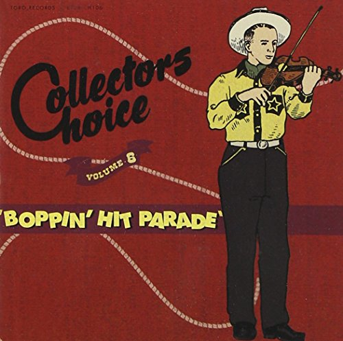Collectors Choice Volume 6: Boppin' Hit Parade