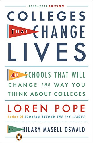 Colleges That Change Lives: 40 Schools That Will Change the Way You Think about College from Penguin Books