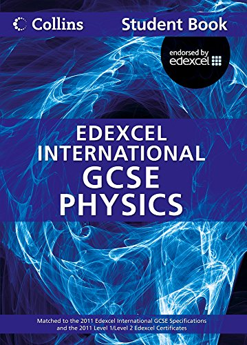 Collins Edexcel International GCSE – Edexcel International GCSE Physics Student Book from HarperCollins UK
