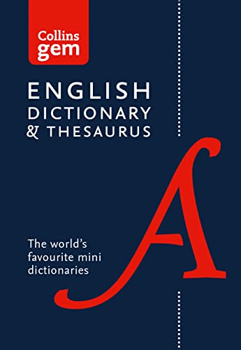 English Gem Dictionary and Thesaurus: The world's favourite mini dictionaries (Collins Gem) (Collins Gem Dictionaries) from HarperCollins UK