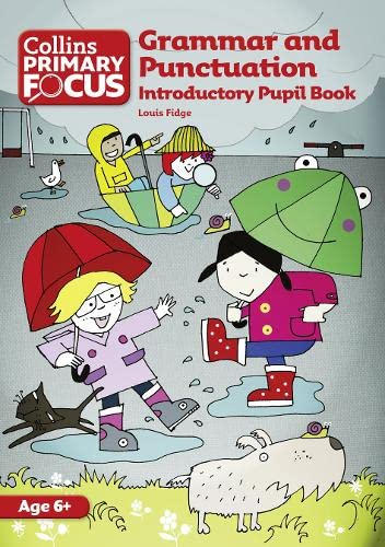 Collins Primary Focus – Grammar and Punctuation: Introductory Pupil Book from HarperCollins UK